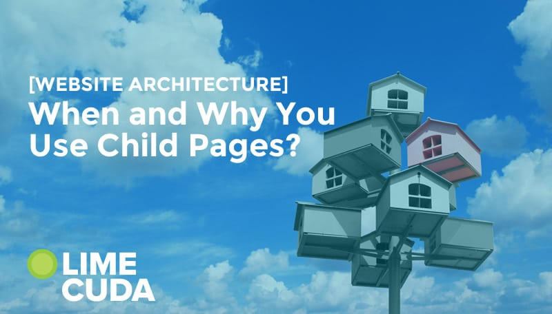 how to best use child pages